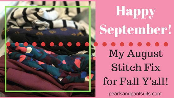 My August Stitch Fix for FallY'all!