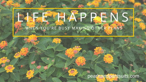 Life Happens When You're Busy Making Other Plans…And What Can Happen in Just Five Years